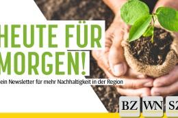 Heute für Morgen! - Der Nachhaltigkeits-Newsletter